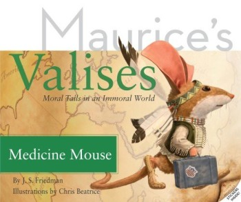 Maurice's Valises: Medicine Mouse