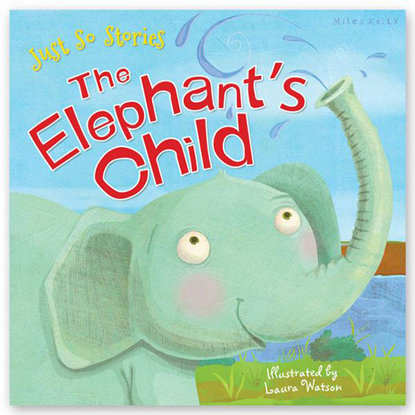 Just So Stories – The Elephant's Child