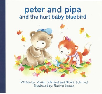 Peter and Pipa and the hurt baby bluebird