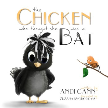 The Chicken who thought she was a Bat