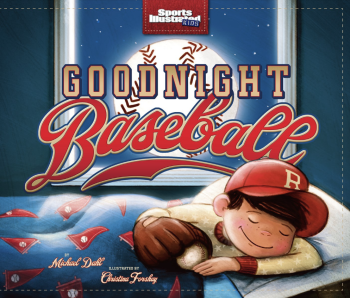 Goodnight Baseball (Picture Book)