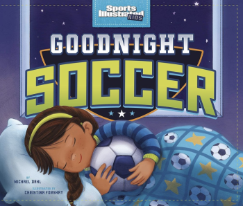 Goodnight Soccer (Picture Book)