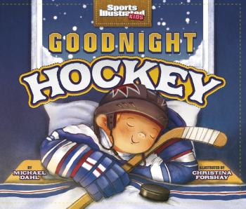 Goodnight Hockey (Picture Book)